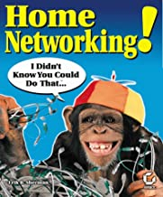 Home Networking!: I Didn't Know You Could Do That