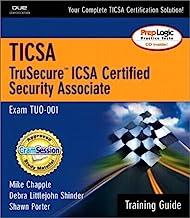 Ticsa Trusecure Icsa Certified Security Associate: Exam Tuo-001
