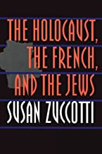 The Holocaust, the French, and the Jews