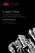 Lived Time: Phenomenological and Psychopathological Studies