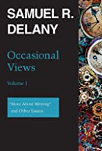 Occasional Views: More About Writing and Other Essays