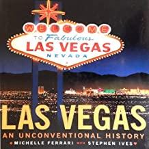 Las Vegas: An Irreverent History