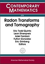 Radon Transforms and Tomography