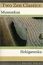 Two Zen Classics: Mumonkan and Hekiganroku