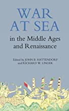 War at Sea in the Middle Ages and the Renaissance: 14