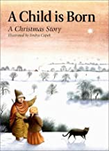 A Child Is Born: A Christmas Story