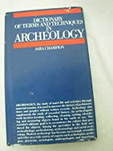 Dictionary of Terms and Techniques in Archeology