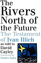 Rivers North of the Future