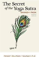 The Secret of the Yoga Sutra: Samadhi Pada