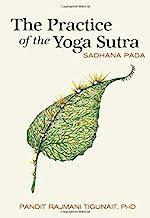 The Practice of the Yoga Sutra: Sadhana Pada