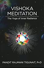 Vishoka Meditation: The Yoga of Inner Radiance