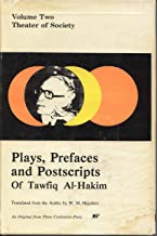 Plays, Prefaces and Postscripts of Tawfiq Al-Hakim: 002