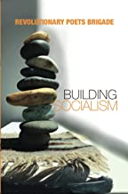 Building Socialism: World Multilingual Poetry from the Revolutionary Poets Brigade