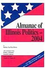 Almanac of Illinois Politics 2004