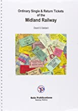 Ordinary Single and Return Tickets of the Midland Railway