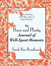 The Peace and Plenty Journal of Well-Spent Moments