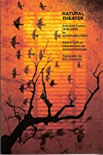 Natural Theater: Selected Poems 1976-2009