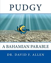Pudgy: A Bahamian Parable