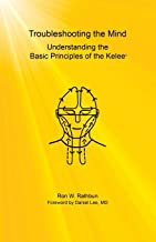 Troubleshooting the Mind: Understanding the Basic Principles of the Kelee(R)
