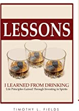 Lessons I Learned from Drinking