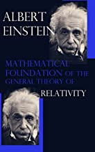 Mathematical Foundation of the General Theory of Relativity