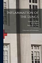 Inflammation of the Lungs: Tuberculosis and Comsumption
