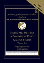 Theory and Methods in Comparative Policy Analysis Studies: Volume One