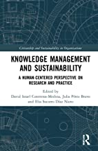 Knowledge Management and Sustainability: A Human-Centered Perspective on Research and Practice