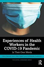 Experiences of Health Workers in the COVID-19 Pandemic: In Their Own Words