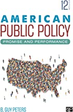 American Public Policy: Promise and Performance