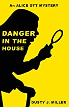 Danger in the House