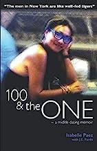 100 & the One: A Modern Midlife Dating Memoir