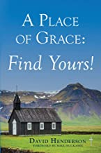 A Place of Grace: Find Yours!