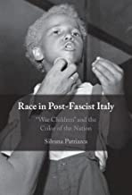Race in Post-Fascist Italy: 'War Children' and the Color of the Nation