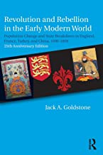 Revolution and Rebellion in the Early Modern World: Population Change and State Breakdown in England, France, Turkey, and China,1600-1850; 25th Anniversary Edition
