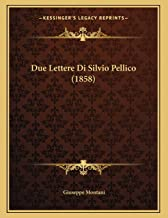 Due Lettere Di Silvio Pellico (1858)