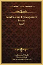 Laudensium Episcoporum Series (1763)