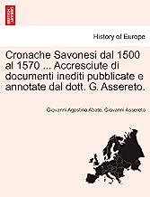 Abate, G: Cronache Savonesi dal 1500 al 1570 ... Accresciute
