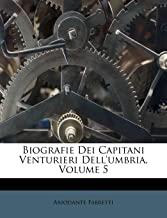Biografie Dei Capitani Venturieri Dell'umbria, Volume 5