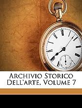 Archivio Storico Dell'arte, Volume 7