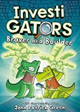 Investigators 5: Braver and Boulder