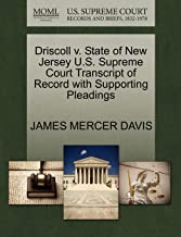 Driscoll V. State of New Jersey U.S. Supreme Court Transcript of Record with Supporting Pleadings