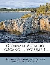 Giornale Agrario Toscano, Volume 1.