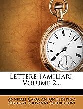 Lettere Familiari, Volume 2...