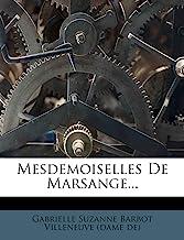 Mesdemoiselles De Marsange...
