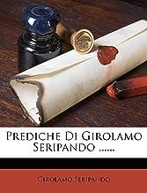 Prediche Di Girolamo Seripando ......
