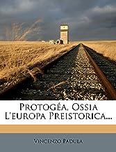 Protogea, Ossia L'Europa Preistorica...