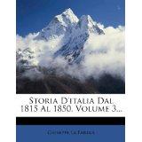 Storia D'Italia Dal 1815 Al 1850, Volume 3.