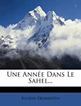 Une Ann e Dans Le Sahel...