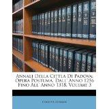 Annali Della Cittla Di Padova: Opera Postuma. Dall' Anno 1256 Fino All' Anno 1318, Volume 3